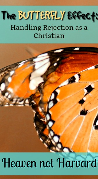 Are you good at handling rejection? What should we do when people reject us because of our beliefs and values as Christians? Embrace the Butterfly Effect!