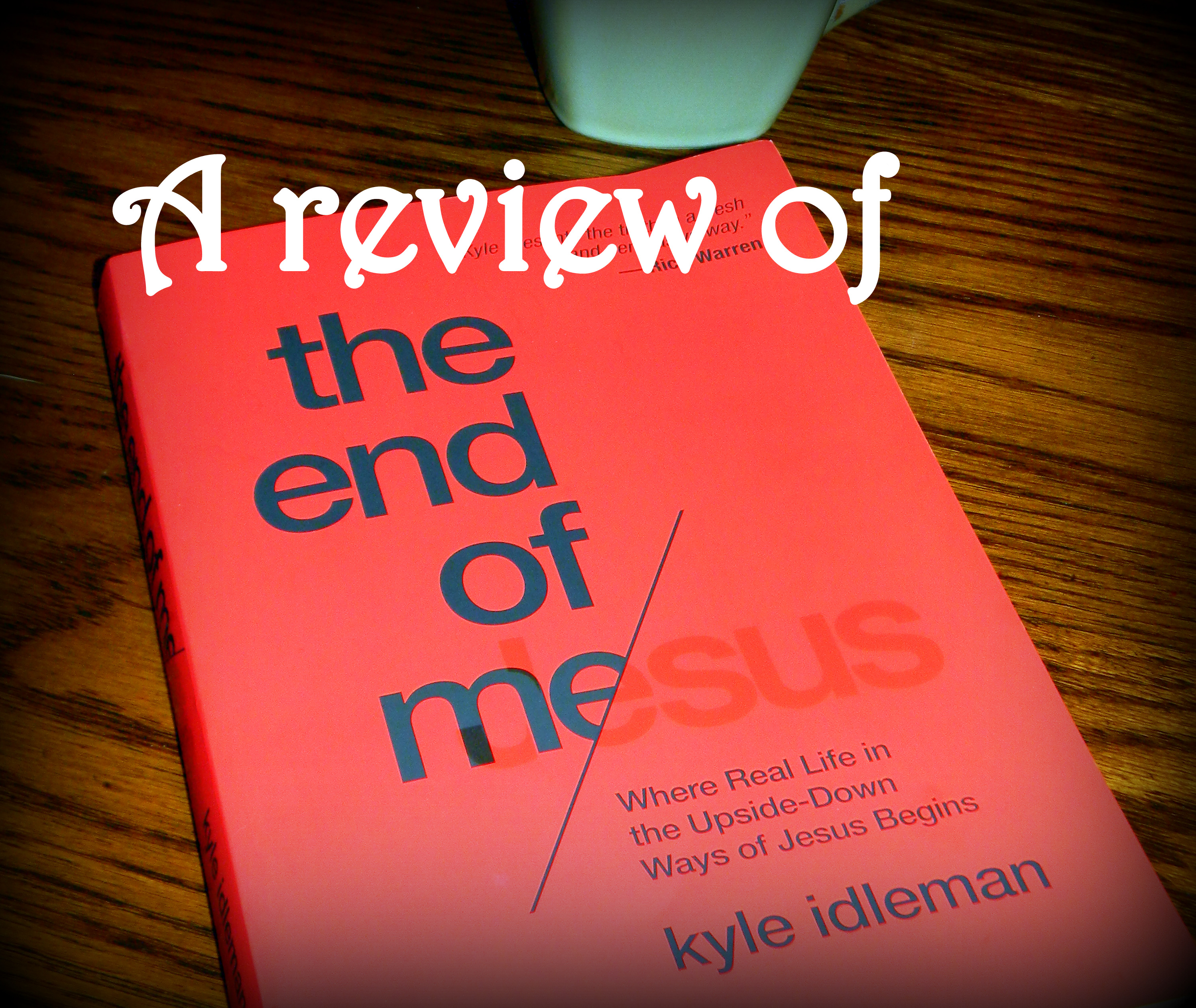 "Were you encouraged and inspired by ""Not a Fan""? If so, The End of Me by Kyle Idleman will bring Jesus' teachings to life in a real way we can live today. Heaven Not Harvard"