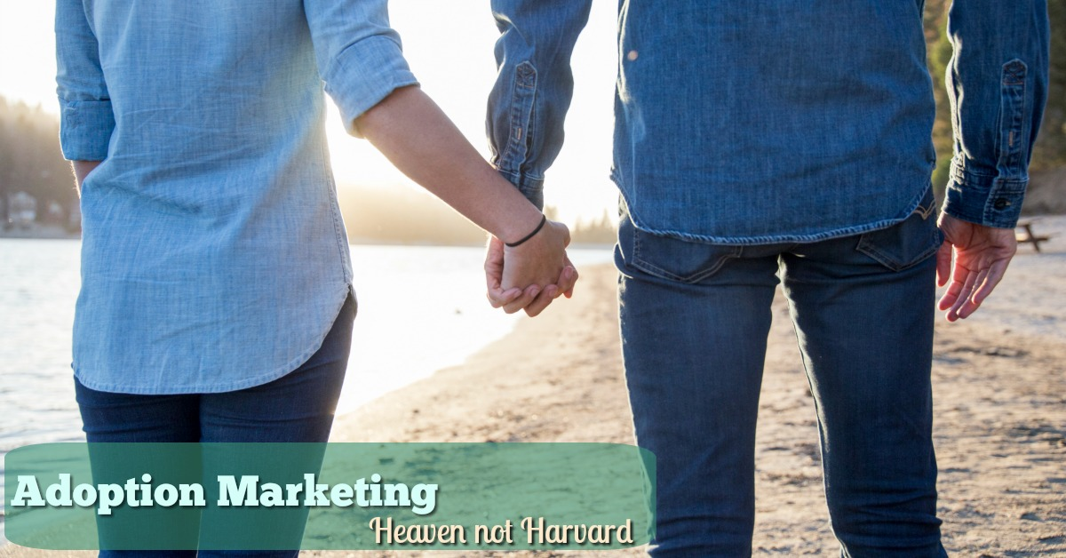 Adoption marketing? You have to shrink your entire life to sell yourselves as parents to birth parents? DON'T PANIC! Learn how to attract birth parents.