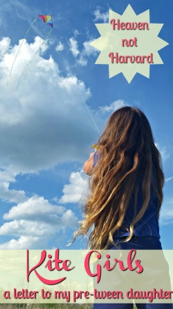 Kite Girls - a letter to my pre-Tween daughter about watching her grow up. These girls 6-8 are kites, testing the sky while reaching back for our hands to hold.